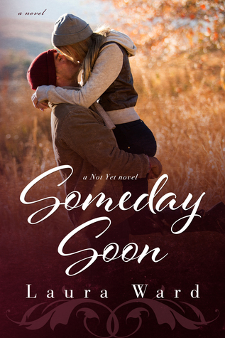 Someday Soon by Laura Ward