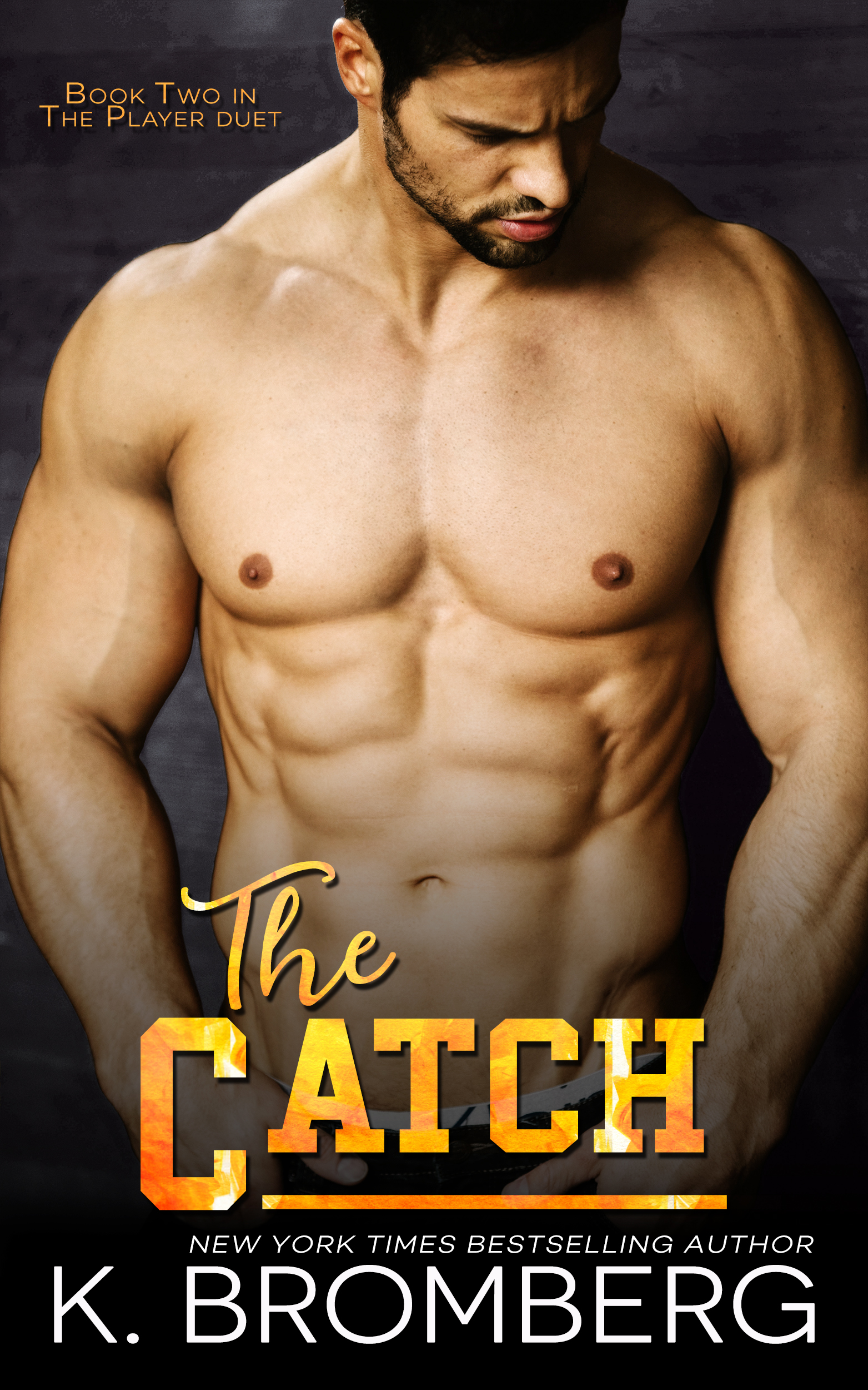 Release Day Blitz: The Catch by K.Bromberg @KBrombergDriven @InkSlingerPR