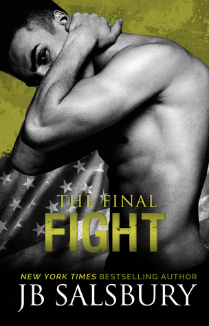 Release Blitz & Review: The Final Fight by JB Salsbury @JBSalsbury