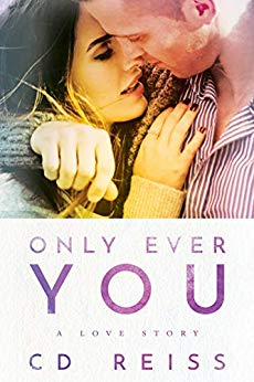 Only Ever You by CD Reiss