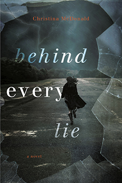 Behind Every Lie by